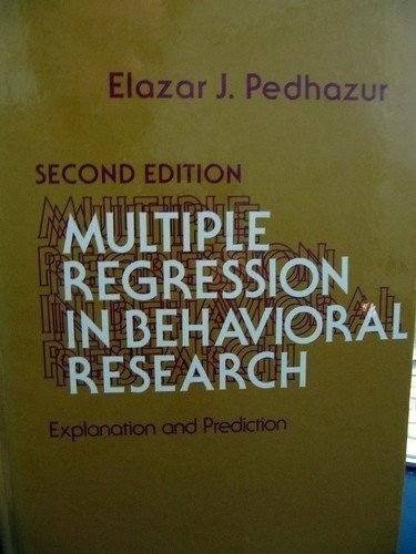 9780030417603: Multiple Regression in Behavioral Research: Explanation and Prediction