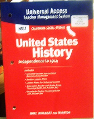 9780030418747: Holt California Social Studies United States History Independence to 1914 Universal Access Teacher Management System