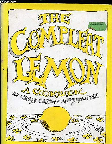 9780030418815: The Compleat Lemon: A Cookbook