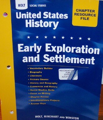 9780030418846: United States History California: Chapter 1 Resource File: Early Exploration And Settlement Grades 6-9 Early Exploration and Settlement