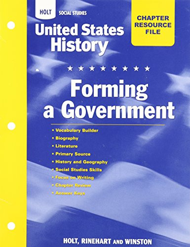 9780030418891: Holt United States History: Chapter Resource File: Forming A Government Grades 6-9 Forming A Government