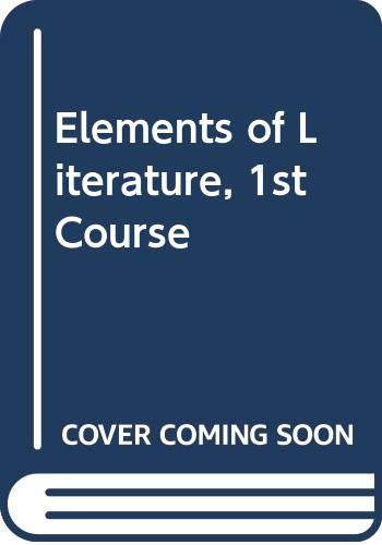 9780030419423: Elements of Literature, 1st Course