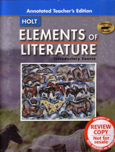 9780030419744: Elements of Literature Introductory Course [Annotated Teacher's Edition] (Tennessee Edition)