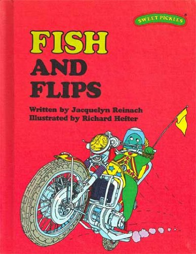 9780030420160: Fish and Flips (Sweet Pickles Series)