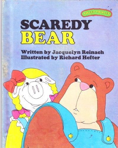 9780030420214: Scaredy Bear (Sweet Pickles Series)