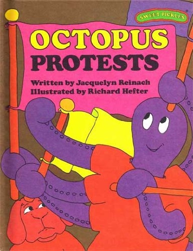 9780030420467: Octopus Protests (Sweet Pickles Series)
