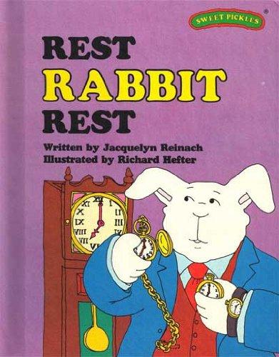 9780030420566: Rest, Rabbit, Rest (Sweet Pickles Series)