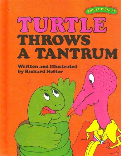9780030420610: Turtle Throws a Tantrum (Sweet Pickles Series)