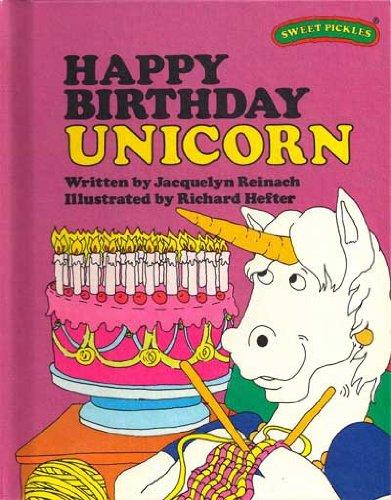 9780030420665: Happy Birthday Unicorn (Sweet Pickles Series)