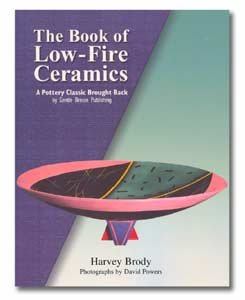 9780030421167: The book of low-fire ceramics