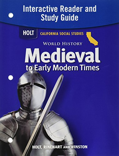 World History: Medieval to Early Modern Times: HOLT, RINEHART AND