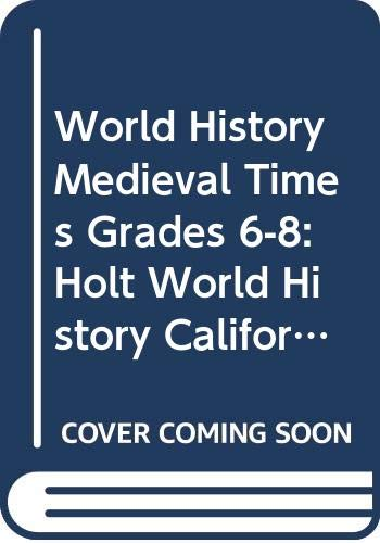9780030421624: Holt World History California: Student's Edition CD-ROM Grades 6-8 Medieval Times 2006