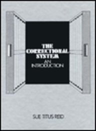 9780030423314: The Correctional System, an Introduction