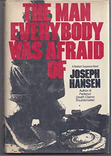 9780030423765: The man everybody was afraid of (A Rinehart suspense novel)
