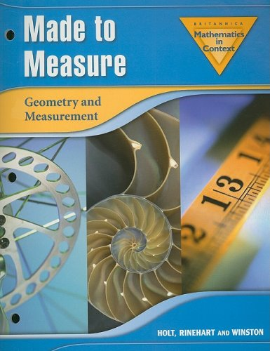 9780030424045: Britannica Mathematics in Context Made to Measure: Geometry and Measurement