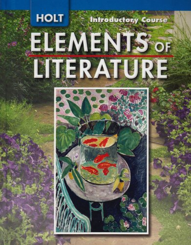 9780030424090: Elements of Literature: Student Edition Grade 6 Introductory Course 2007
