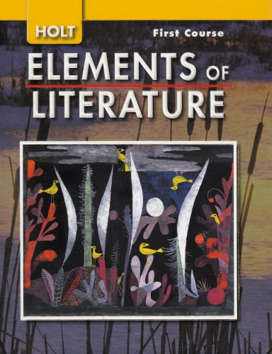 9780030424120: Holt Elements of Literature, First Course Grade 7