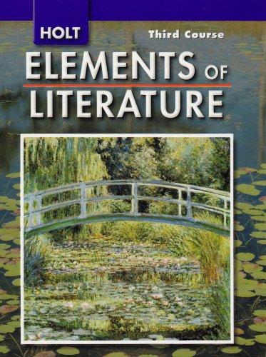 Holt Elements of Literature, Third Course Grade: Kylene Beers