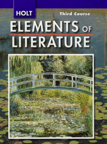 9780030424144: Holt Elements of Literature, Third Course