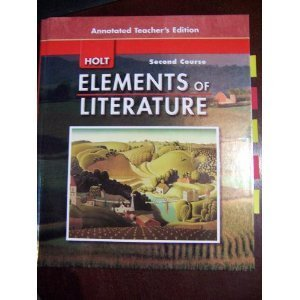 9780030424243: Holt Elements of Literature, Second Course (Annotated Teacher's Edition)