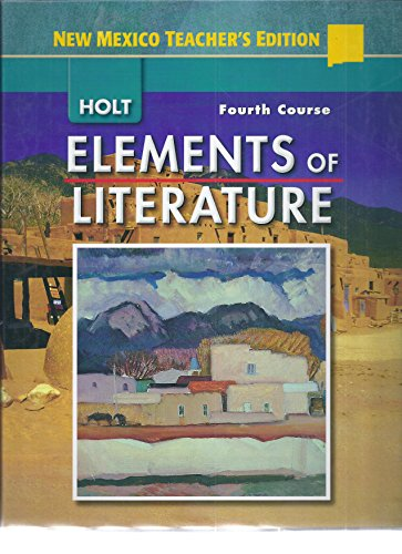 9780030424281: Elements of Literature, Grade 10, 4th Course, Annotated Teacher's Edition