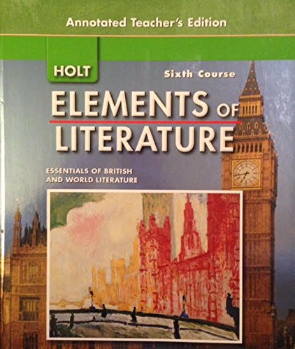 Literary News From All Corners Of The World: Holt Elements Literature, 6th Course: Essentials British