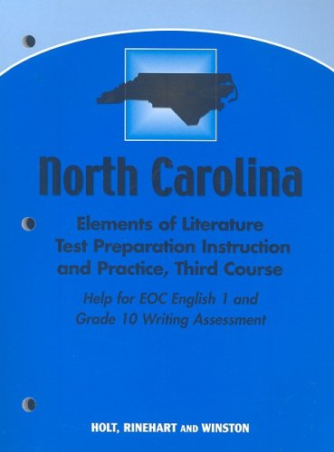 9780030424984: North Carolina Elements of Literature Test Preparation Instruction and Practice,Third Course (Grade 9)