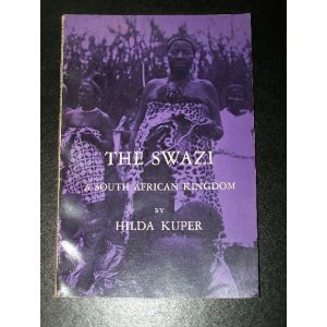 Kuper Swazi s African Kingdom: Hida Kuper