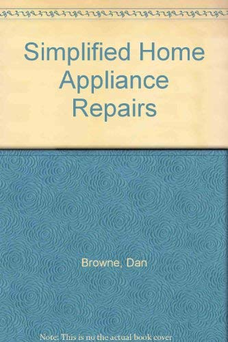 9780030426360: Simplified Home Appliance Repairs