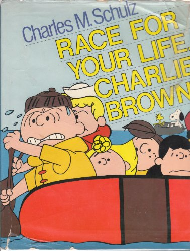 9780030426469: Race for Your Life Charlie Brown