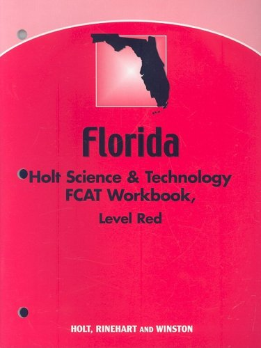 Science & Technology, Grade 7 Fcat Workbook Life Science: Holt Science & Technology Florida...