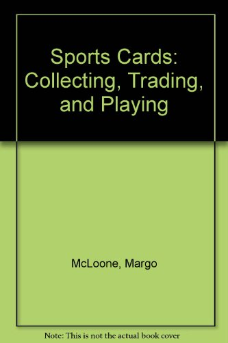 9780030426964: Sports Cards: Collecting, Trading, and Playing