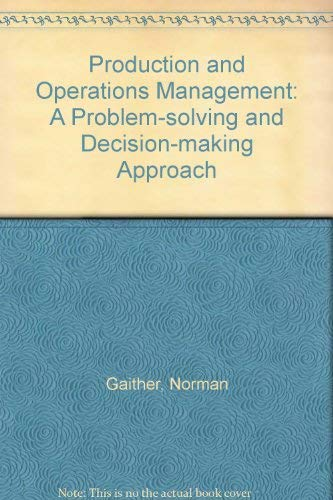 9780030427015: Production and Operations Management: A Problem-solving and Decision-making Approach