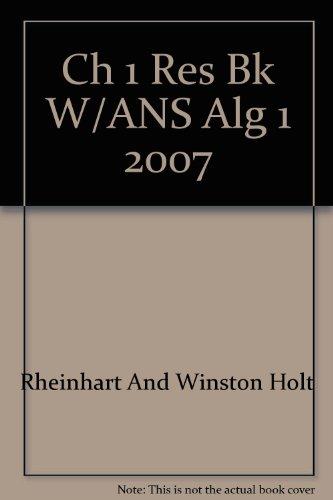 Holt Algebra 1: Chapter 1 Resource Book: Rheinhart And Winston Holt