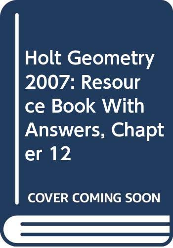 9780030427893: Holt Geometry, Chapter 12: Resource Book