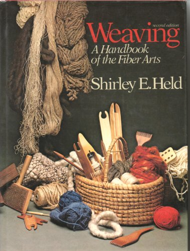 9780030428210: Weaving: A Handbook of the Fiber Arts