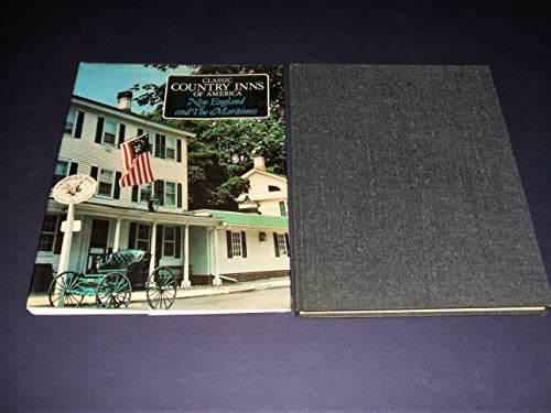 9780030428364: Classic Country Inns of America: New England and the Maritimes