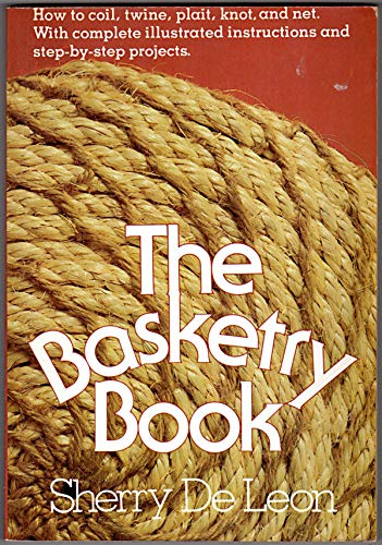 9780030428517: The basketry book