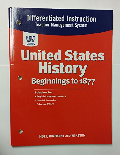 9780030428890: United States History: Beginnings to 1877: Differentiated Instruction Teacher Management System