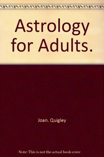9780030428968: Astrology for Adults