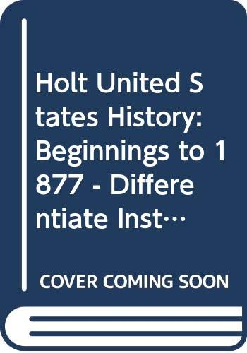 9780030429125: United States History: Beginnings to 1877: Differentiate Instruction Modified Worksheets & Tests CD w/Answer Key