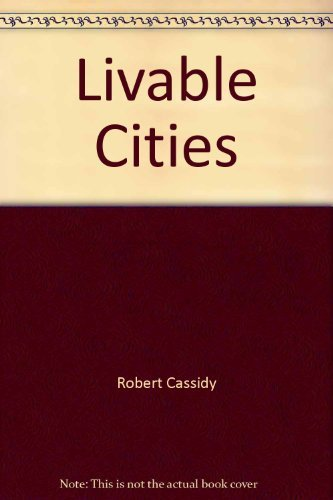 9780030429514: Livable cities: A grass-roots guide to rebuilding urban America