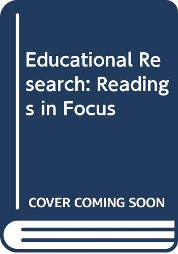 9780030430169: Educational Research: Readings in Focus