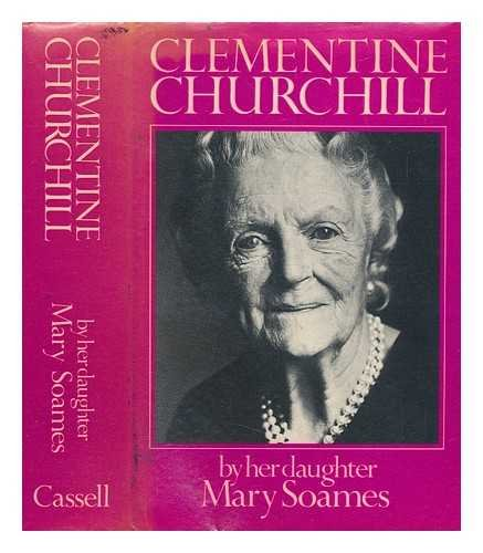 9780030430213: CLEMENTINE CHURCHILL BY HER DAUGHTER