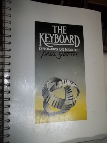 9780030430916: The Keyboard Explorations and Discoveries