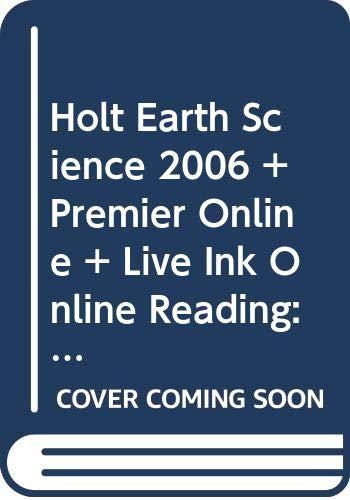 9780030431197: Holt Earth Science 2006 + Premier Online + Live Ink Online Reading: Student Edition