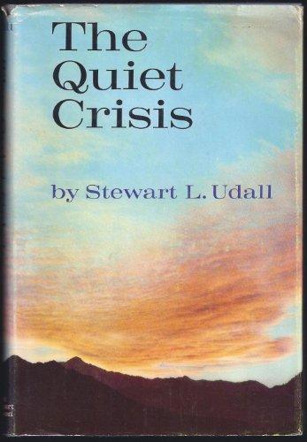 9780030431500: The Quiet Crisis