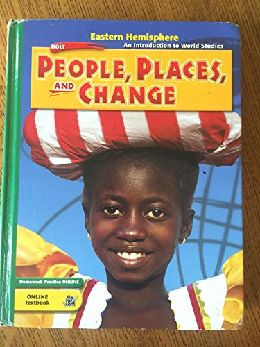 People, Places, and Change - An Introduction to World Studies - Eastern Hemisphere (Georgia Edition...