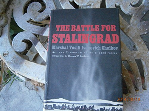 9780030432408: The battle for Stalingrad [Hardcover] by Chuikov