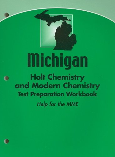 9780030432699: Modern Chemistry Michigan: Holt Chemistry and Modern Chemistry Test Preparation Workbook